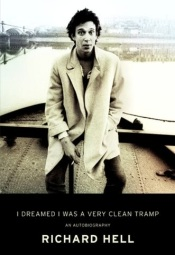 Richard Hell I was a very clean tramp
