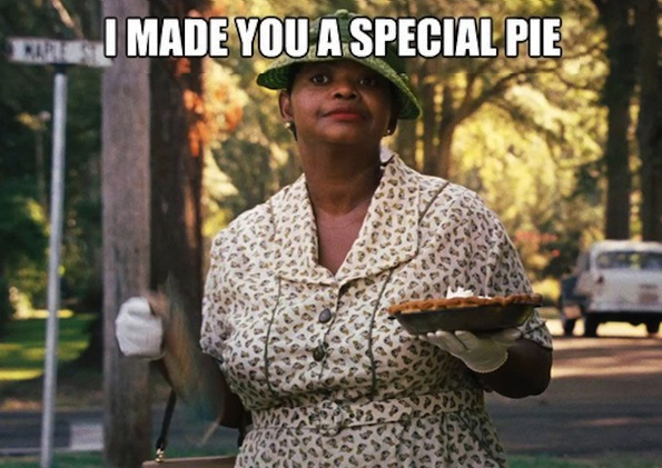 the help I made you a special pie